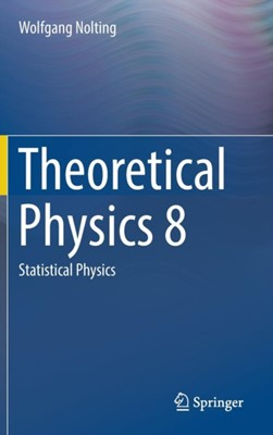 Theoretical Physics 8 Wolfgang Nolting 9783319738260
