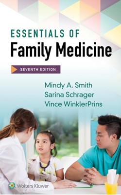 Essentials of Family Medicine Mindy A Smith, Mindy Smith 9781496364975
