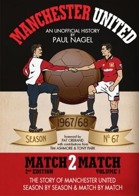 Manchester United Match2Match Paul Nagel, Tony Park 9781909064072