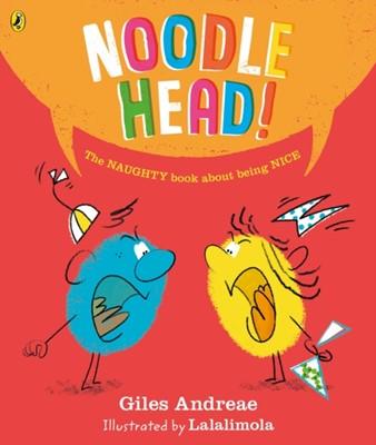 Noodle Head Giles Andreae 9780141378954