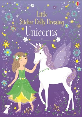 Little Sticker Dolly Dressing Unicorns Fiona Watt 9781474946513