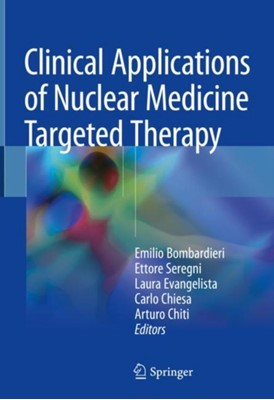 Clinical Applications of Nuclear Medicine Targeted Therapy  9783319630663