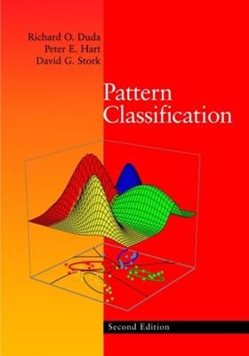 Pattern Classification Richard O. Duda, Peter E. Hart, David G. Stork 9780471056690