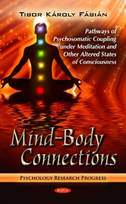 Mind-Body Connections Tibor Karoly Fabian 9781614702566