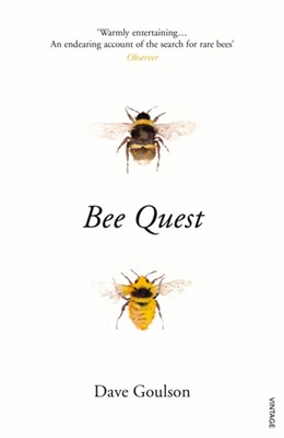 Bee Quest Dave Goulson 9781784704803