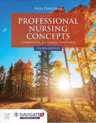 Professional Nursing Concepts: Competencies For Quality Leadership Anita Finkelman 9781284127270