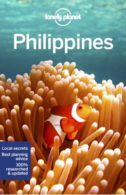 Lonely Planet Philippines Michael Grosberg, Paul Harding, Celeste Brash, Lonely Planet, Greg Bloom, Iain Stewart 9781786574701