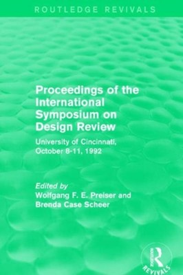 Proceedings of the International Symposium on Design Review  9781138693197
