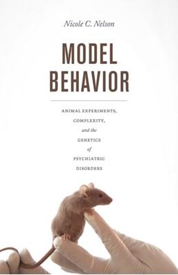 Model Behavior Nicole C Nelson 9780226546087