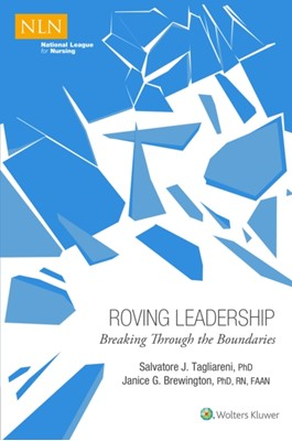 Roving Leadership: Breaking Through the Boundaries Tagliareni Brewington 9781496396228