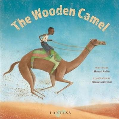 The Wooden Camel Wanuri Kahiu 9781911373124