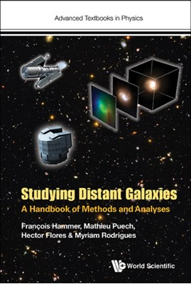 Studying Distant Galaxies: A Handbook Of Methods And Analyses Hector Flores 9781786341440