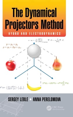 The Dynamical Projectors Method Sergey Leble 9781138035607