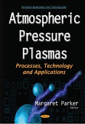 Atmospheric Pressure Plasmas  9781634851800