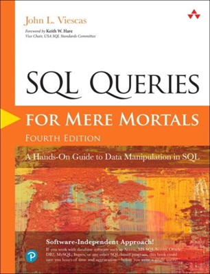 SQL Queries for Mere Mortals John L. Viescas 9780134858333
