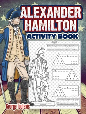 Alexander Hamilton Activity Book George Toufexis 9780486818528