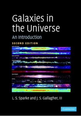 Galaxies in the Universe Linda S. Sparke, John S. Gallagher 9780521671866