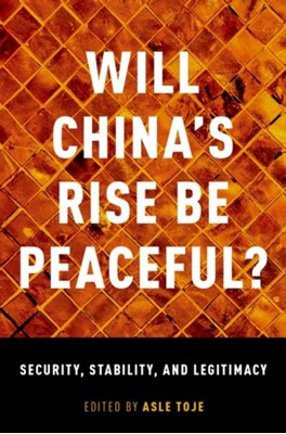 Will China's Rise Be Peaceful?  9780190675394