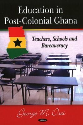 Education in Post-Colonial Ghana  9781606925331