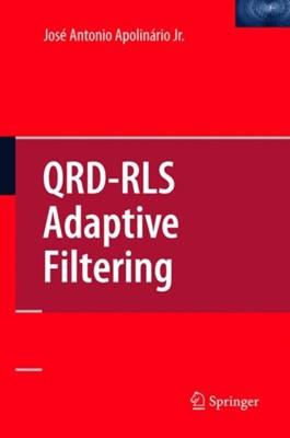 QRD-RLS Adaptive Filtering  9781441935267