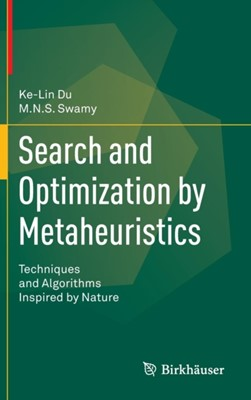 Search and Optimization by Metaheuristics M. N. S. Swamy, Ke-Lin Du 9783319411910