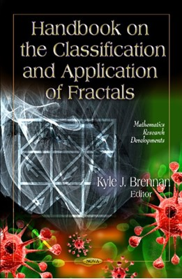 Handbook on the Classification & Application of Fractals  9781613241981