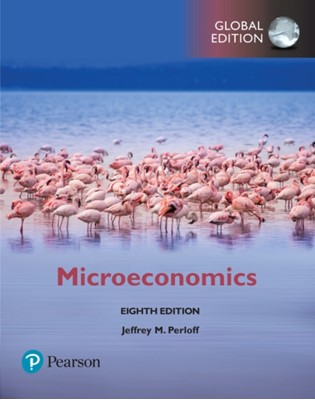 Microeconomics, Global Edition Jeffrey M. Perloff 9781292215624