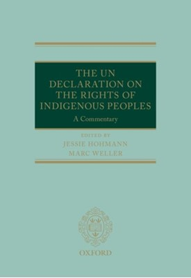 The UN Declaration on the Rights of Indigenous Peoples  9780199673223