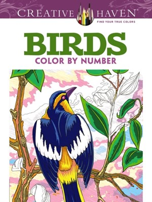 Creative Haven Birds Color by Number Coloring Book George Toufexis 9780486798578
