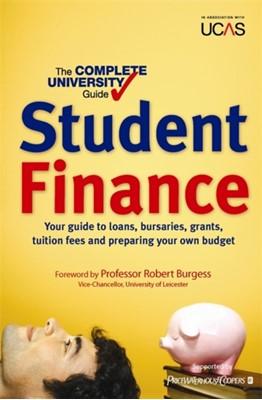 The Complete University Guide: Student Finance Bernard Kingston, Nicola Chalton 9780716022299