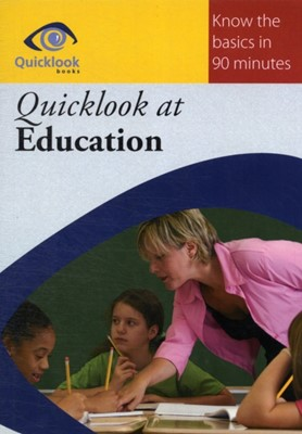 Quicklook at Education Alan Pritchard 9781908926036