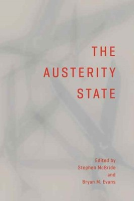 The Austerity State  9781487521950