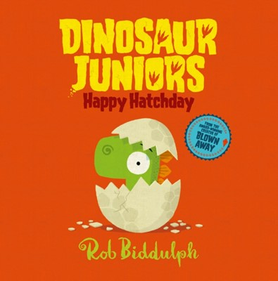Happy Hatchday Rob Biddulph 9780008286385