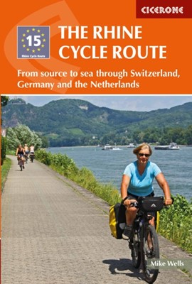The Rhine Cycle Route Mike Wells 9781852848996