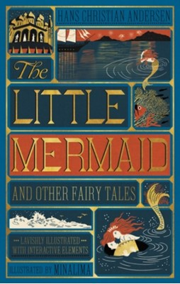 Little Mermaid and Other Fairy Tales, The (Illustrated with Interactive Elements Hans Christian Andersen 9780062692597