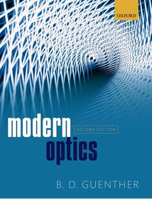 Modern Optics B. D. (Adjunct Professor of Physics Guenther 9780198824329