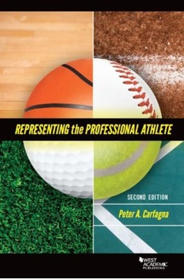 Representing the Professional Athlete Peter Carfagna 9780314268167