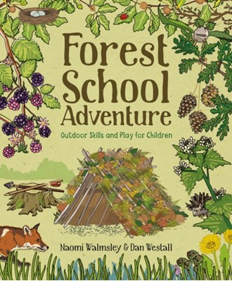 Forest School Adventure  9781784944032