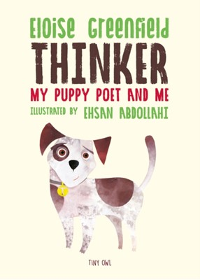 THINKER: My Puppy Poet and Me Eloise Greenfield 9781910328330