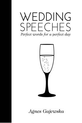 Wedding Speeches Agnes Gajewska 9781742570945