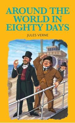 Around the World in 80 Days Jules Verne 9781912464036