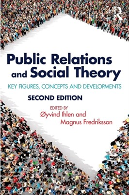 Public Relations and Social Theory  9781138281301