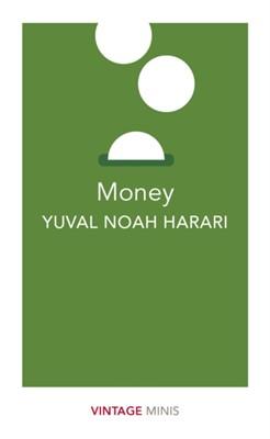 Money Yuval Noah Harari 9781784874025