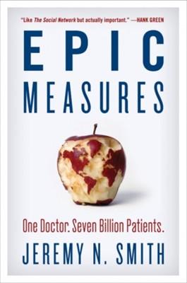 Epic Measures Jeremy N. Smith, Smith 9780062237514