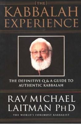 Kabbalah Experience Rav Michael Laitman 9780973826807