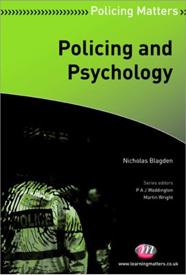 Policing and Psychology Nicholas Blagden 9780857254658
