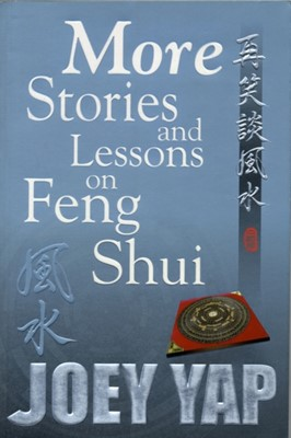More Stories & Lessons on Feng Shui Joey Yap 9789833332526