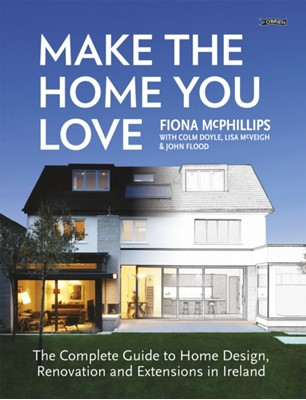 Make The Home You Love Fiona McPhillips 9781847179579