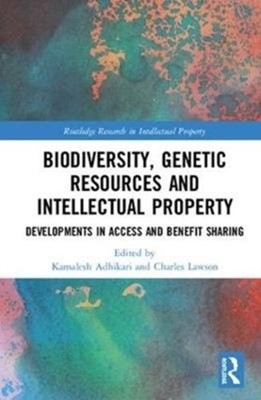 Biodiversity, Genetic Resources and Intellectual Property  9781138298620