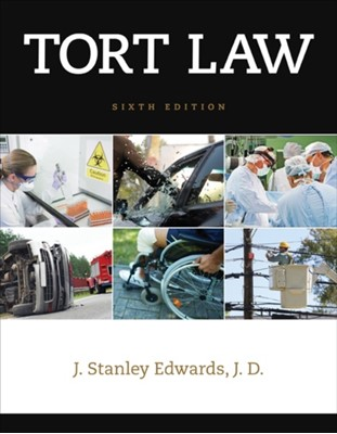 Tort Law J. Stanley Edwards 9781285448046